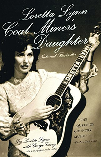 Loretta Lynn: Coal Miner's Daughter (0307741230) by Loretta Lynn; George Vecsey