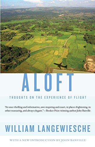 9780307741486: Aloft: Thoughts on the Experience of Flight (Vintage Departures)