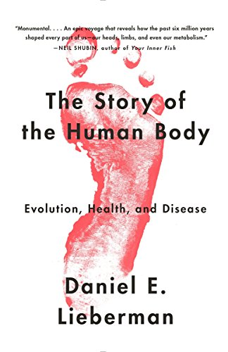 9780307741806: The Story of the Human Body: Evolution, Health, and Disease