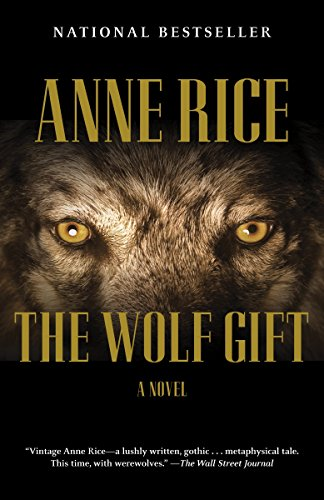 9780307742100: The Wolf Gift: The Wolf Gift Chronicles (1)