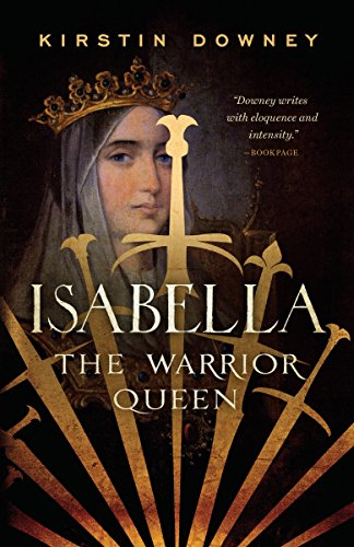 9780307742162: Isabella: The Warrior Queen