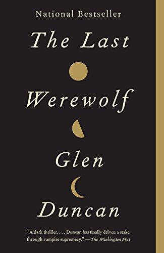9780307742179: The Last Werewolf