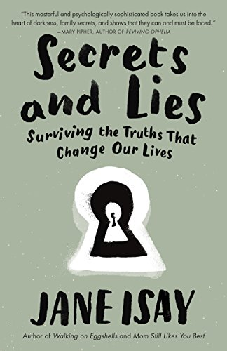 9780307742247: Secrets and Lies: Surviving the Truths That Change Our Lives