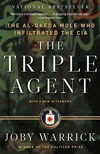9780307742315: The Triple Agent: The al-Qaeda Mole who Infiltrated the CIA