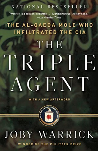 9780307742315: The Triple Agent: the Al-Qaeda Mole Who Infiltrated the CIA