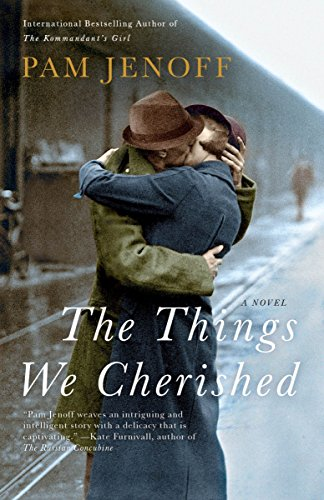 9780307742421: The Things We Cherished