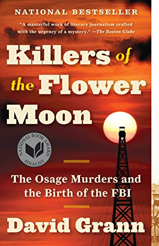 9780307742483: Killers of the Flower Moon: The Osage Murders and the Birth of the FBI