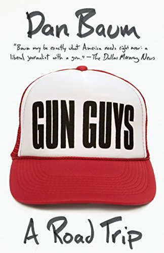 9780307742506: Gun Guys: A Road Trip (Vintage Departures)