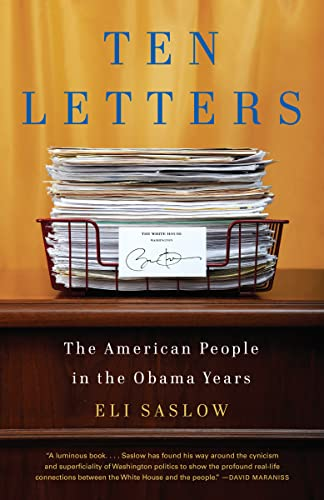 9780307742551: Ten Letters: The Stories Americans Tell Their President