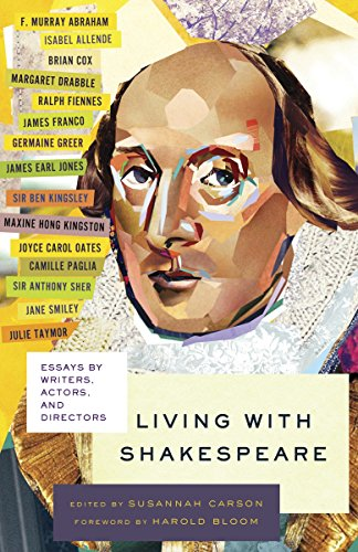 9780307742919: Living With Shakespeare: Essays by Writers, Actors, and Directors