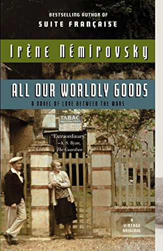 9780307743299: All Our Worldly Goods (Vintage International Original)