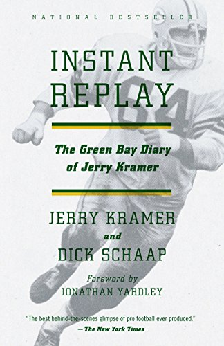9780307743381: Instant Replay: The Green Bay Diary of Jerry Kramer