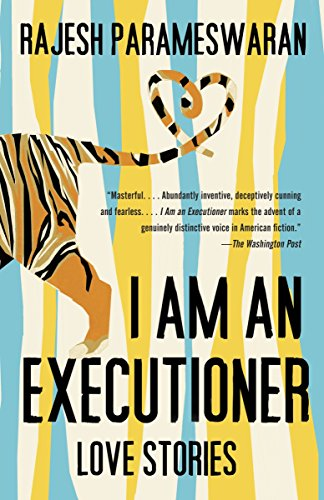 9780307743411: I Am an Executioner: Love Stories