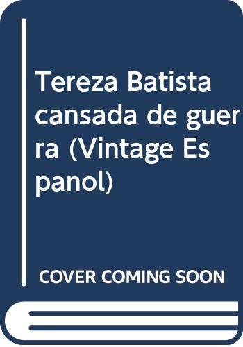 9780307743480: Tereza Batista cansada de guerra / Tereza Batista Tired of War