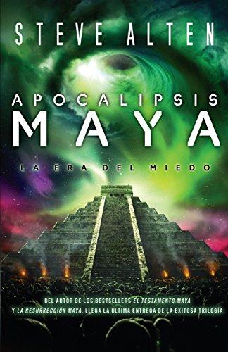Apocalipsis maya (Spanish Edition): Alten, Steve
