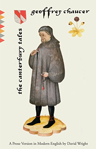 The Canterbury Tales: A Prose Version in: Geoffrey Chaucer