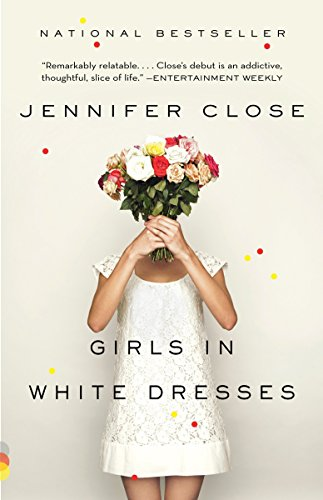 9780307743695: Girls in White Dresses (Vintage Contemporaries)