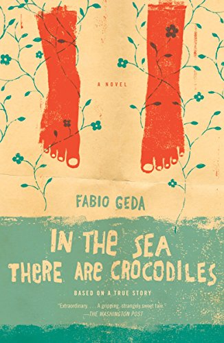 9780307743824: In the Sea There Are Crocodiles: Based on the True Story of Enaiatollah Akbari