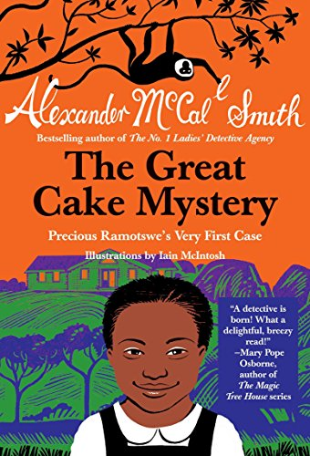 9780307743893: The Great Cake Mystery: Precious Ramotswe's Very First Case (Precious Ramotswe Mysteries for Young Readers)