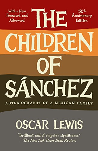 9780307744531: The Children of Sanchez: Autobiography of a Mexican Family