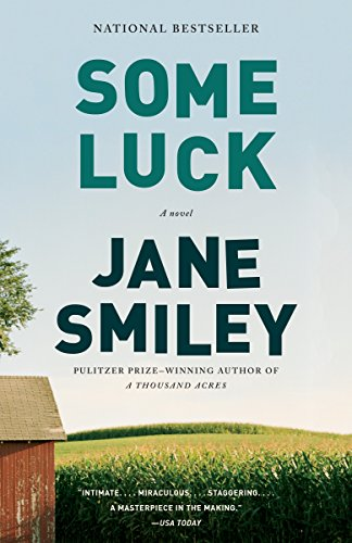 Some Luck (The Last Hundred Years Trilogy: Smiley, Jane
