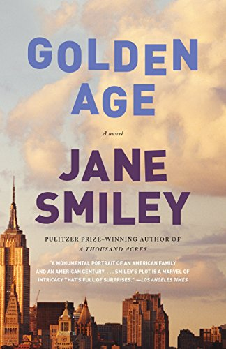 9780307744821: Golden Age (The Last Hundred Years Trilogy: A Family Saga)