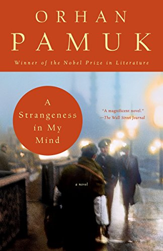 9780307744845: A Strangeness in My Mind: A novel (Vintage International)