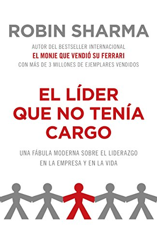 9780307744999: El lider que no tenia cargo / The Leader Who Had No Title