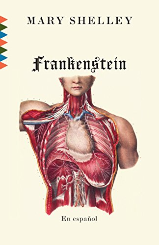 Frankenstein: En Español (Spanish Edition): Shelley, Mary