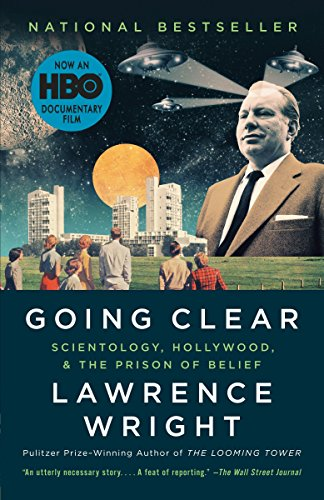 9780307745309: Going Clear: Scientology, Hollywood, and the Prison of Belief