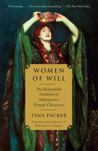 9780307745347: Women of Will: The Remarkable Evolution of Shakespeare's Female Characters