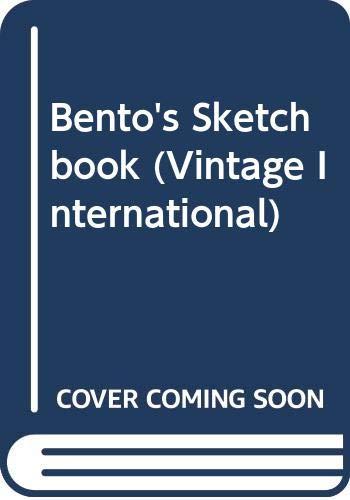 9780307745378: Bento's Sketchbook (Vintage International)