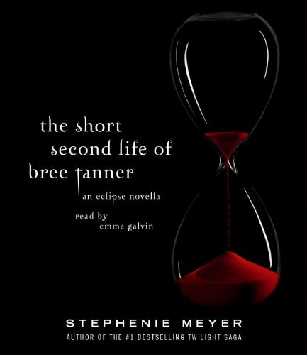 9780307746818: The Short Second Life of Bree Tanner: An Eclipse Novella (The Twilight Saga)