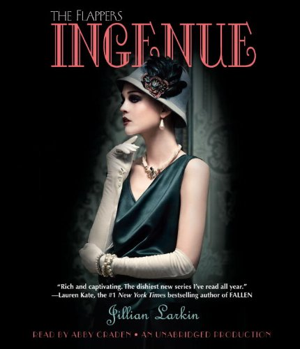 9780307746955: Ingenue (The Flappers)