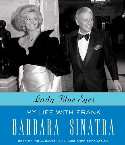 Lady Blue Eyes: My Life with Frank: Sinatra, Barbara