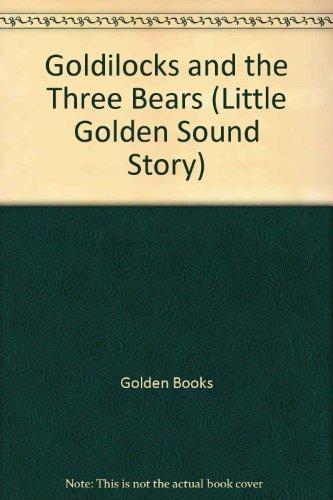 9780307748034: Goldilocks & The Three Bears (Golden Sight N Sound Book)