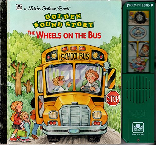 9780307748157: Wheels on the Bus (A Golden Sight and Sound Book)