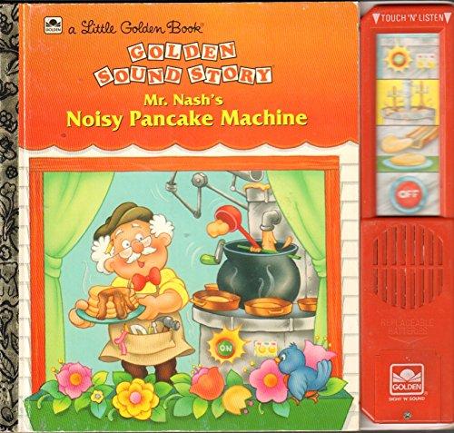 9780307748270: Mr. Nash's Noisy Pancake Machine