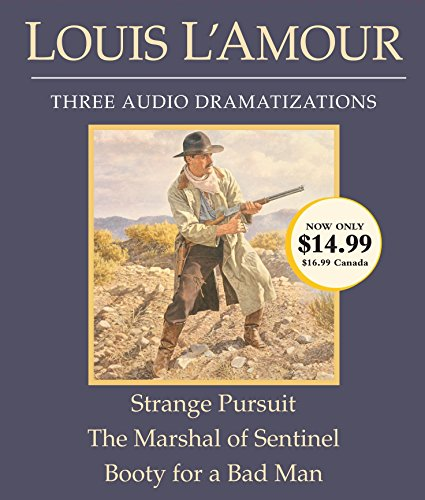 Strange Pursuit/The Marshal of Sentinel/Booty for a Bad Man: L'Amour, Louis