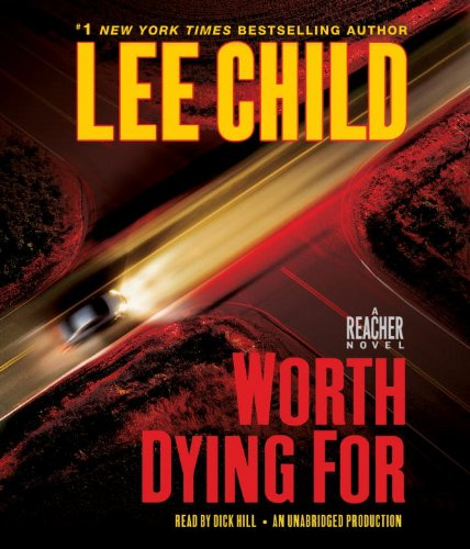 9780307749437: Worth Dying For: A Jack Reacher Novel