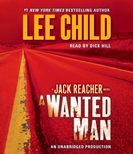9780307749604: A Wanted Man: A Jack Reacher Novel