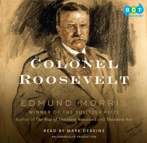 Colonel Roosevelt -- (Boxed Set of 20 CDs Compact Discs): Edmund Morris (Author) / Mark Deakins (Na