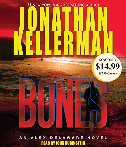 Bones: An Alex Delaware Novel: Kellerman, Jonathan/ Rubinstein,