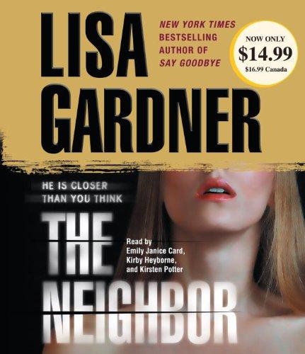 9780307750938: The Neighbor: A Detective D. D. Warren Novel