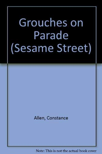 9780307760326: Grouches on Parade (SESAME STREET)