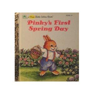 9780307801609: Pinky's First Spring Day (A First Little Golden Book)