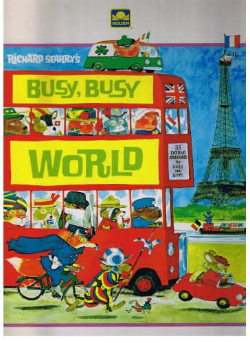 9780307806284: Richard Scarry's Busy, Busy World