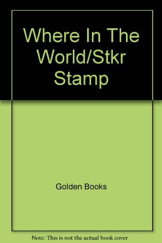Where In The World/Stkr Stamp: Golden Books