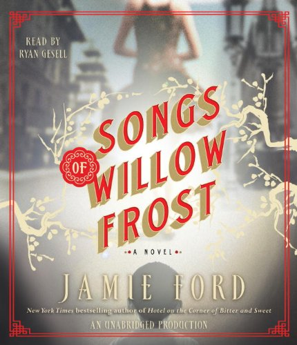 9780307876218: Songs of Willow Frost: A Novel