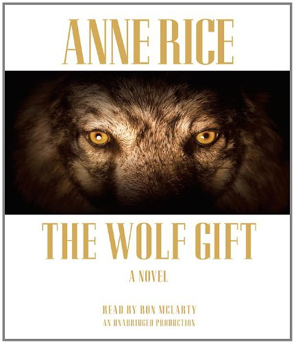 9780307877222: The Wolf Gift